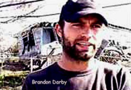 Anarchism, Violence, and Brandon Darby's Politics of Moral Certitude