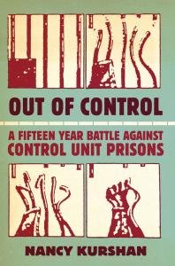 Author Nancy Kurshan: Strategizing to Defeat Control Unit Prisons and Solitary Confinement